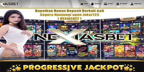 Situs Nexiasbet Permainan Slot Joker123 APK Terbaru
